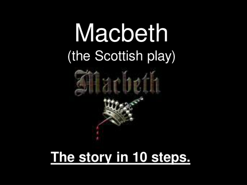 Macbeth In 10 Step Powerpoint Synopsi Lesson Plot Paraphrase Act 3