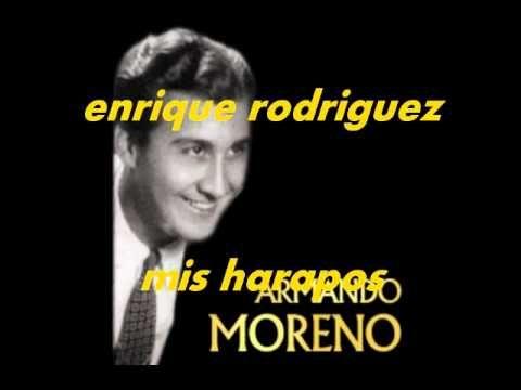Mis Harapos Armando Moreno Musica Para Recordar Canciones Catolicas Morenas
