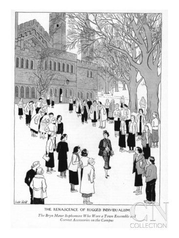 The Renascence Of Rugged Individualism Bryn Mawr Sopre Who Wore A New Yorker Cartoon Poster Print By Carl Rose At Condé Nast Collection