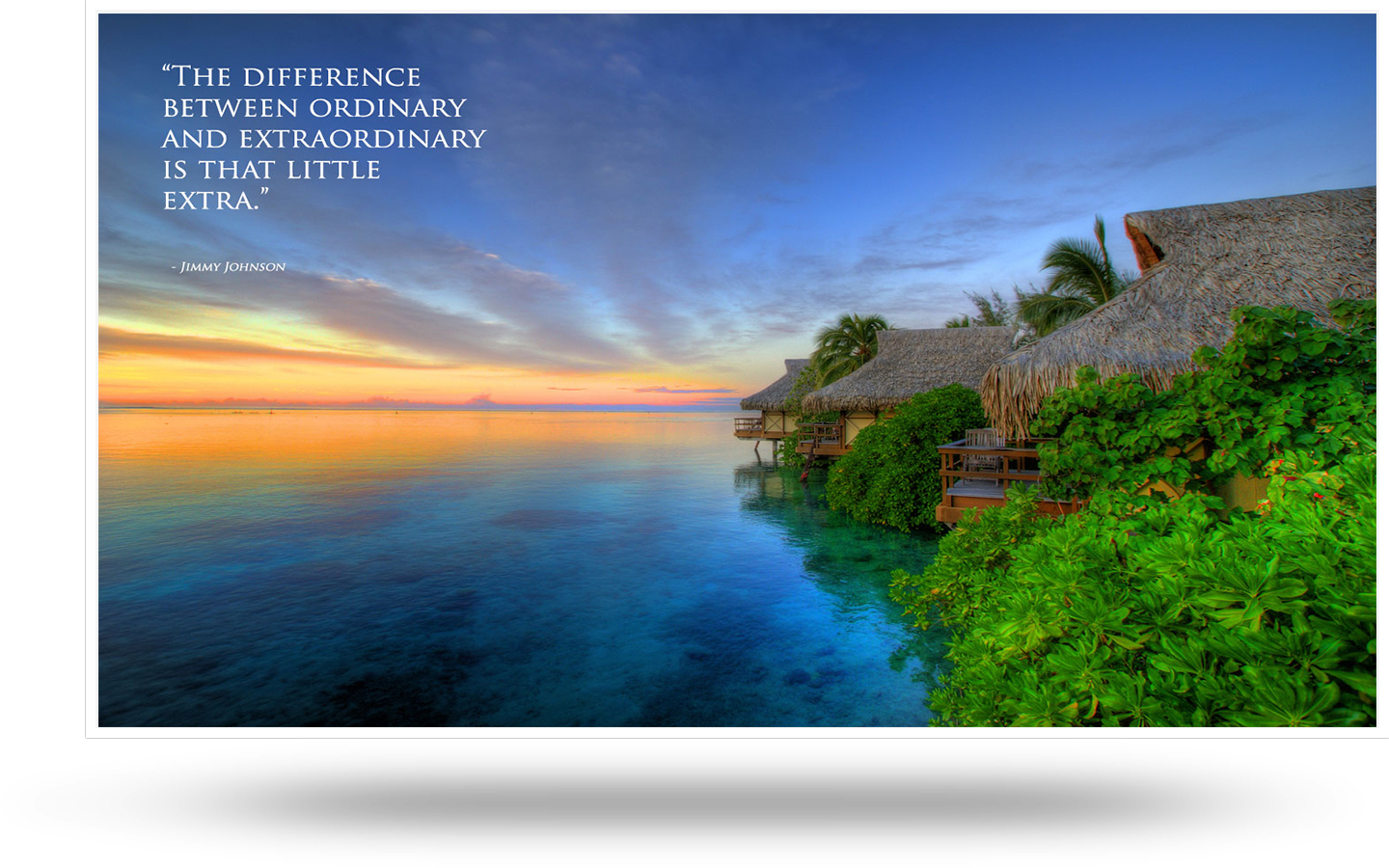 Free Wallpaper The Difference Between Ordinary And Extraordinary Is That Little Extra Jimmy Joh Moorea Island Beautiful Places In The World Moorea Tahiti