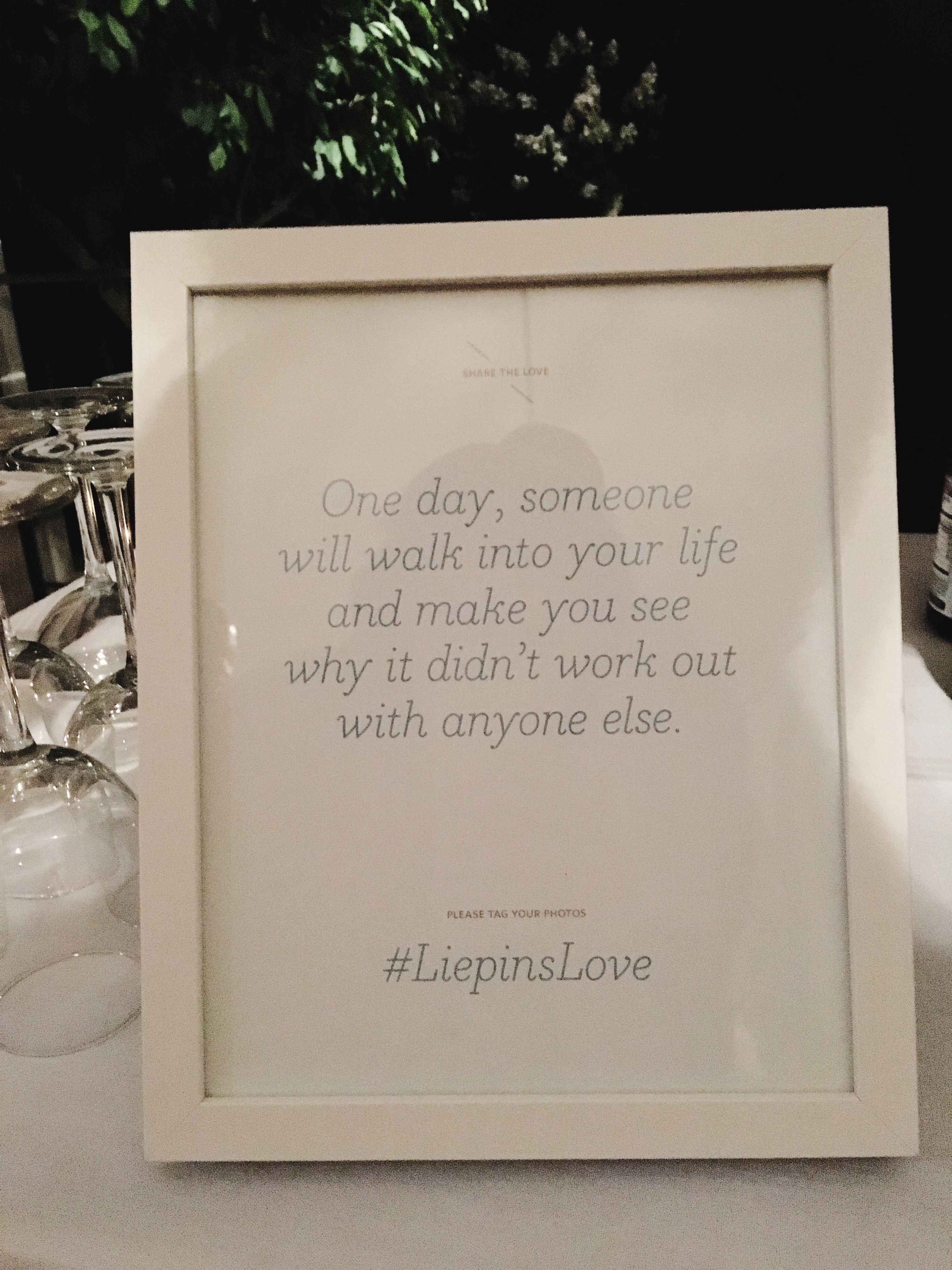 There were a series of these quotes at my friends weddingi like the there were a series of these quotes at my friends weddingi like the simplicity junglespirit Gallery
