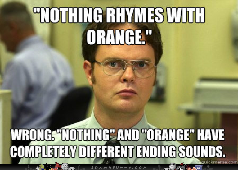 Funny Meme For Wrong Number : Nothing rhymes with orange wrong nothing and orange have