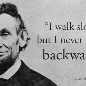 Funny Motivational Quotes For Walking Lincoln Quotes