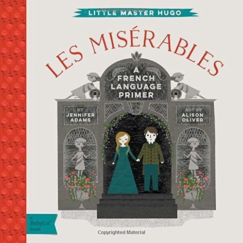 Les Miserables: A BabyLit® French Language Primer - Board Book