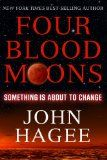 Four Blood Moons: Something Is About to Change:Amazon:Kindle Store