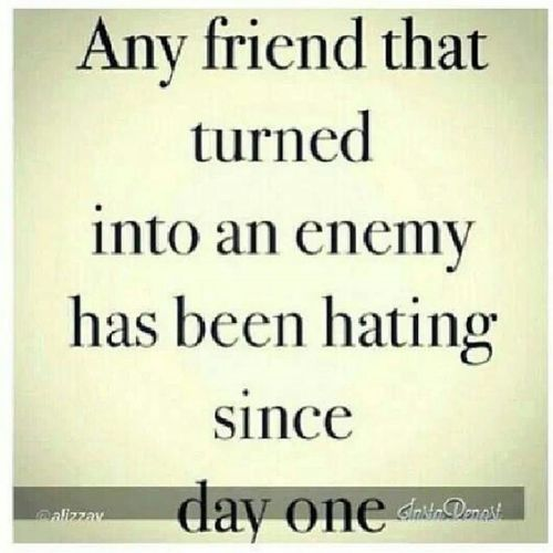 Image result for quotes on enemies and haters | Betrayal ...