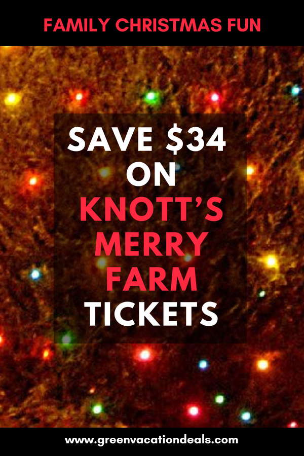 Save $34 on Knott\'s Merry Farm Tickets in 2018 | Travel | Pinterest ...