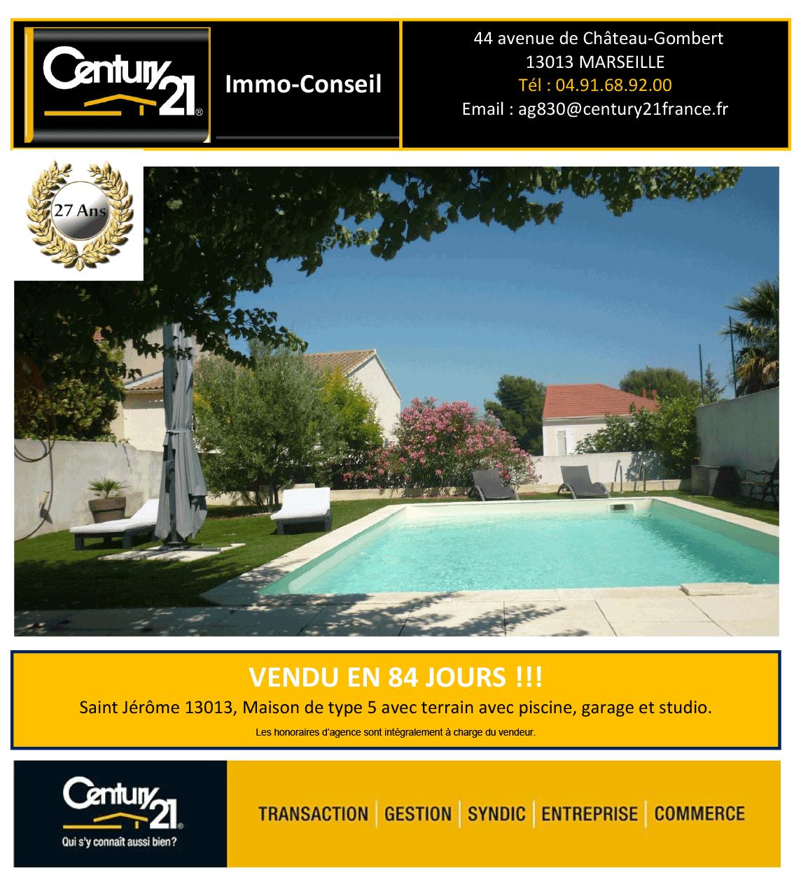 C vendu en 84 jours century21 immo conseil for Garage saint jerome marseille