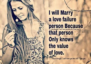 I Will Marry A Love Failure Person Inspiration