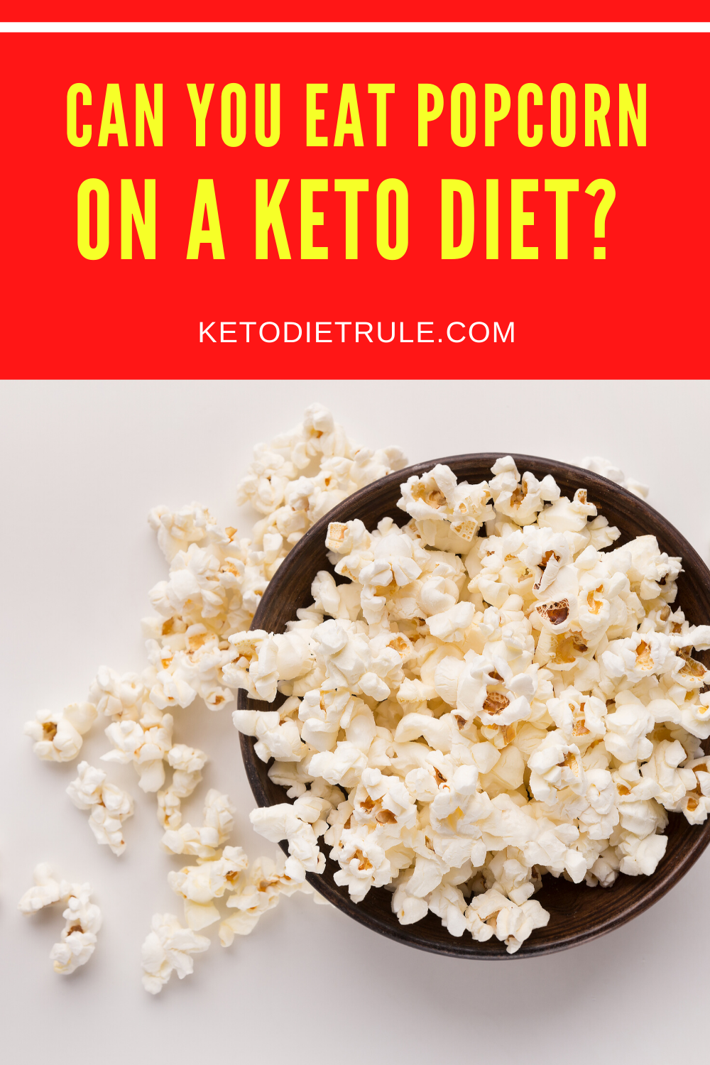 Is Popcorn Keto Learn If You Can Eat Popcorn On Keto In 2020 Eat No Carb Diets Keto