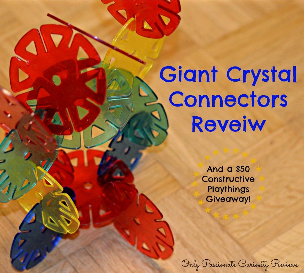 Constructive Playthings Giant Crystal Connectors Review