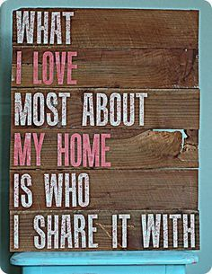 I Love My Home Because...