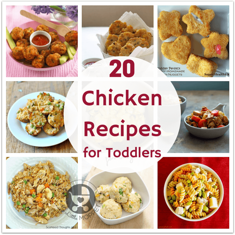 20 Chicken Recipes For Toddlers Toddler Chicken Recipes Chicken Thights Recipes Toddler Meals