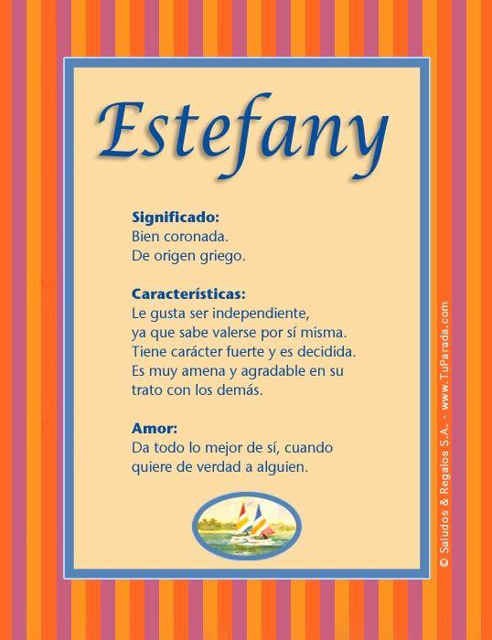 Estefany, significado del nombre Estefany, nombres   Significados de los  nombres, Nombres, Nombres de niñas