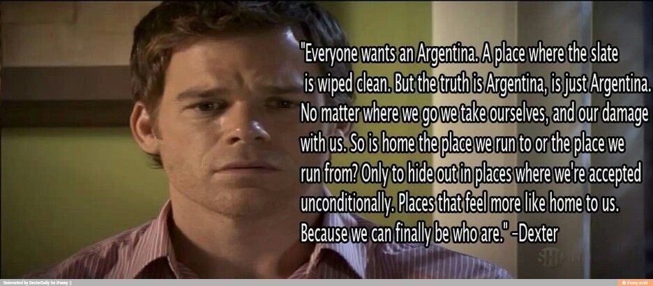 Best Quote Ever Best Quotes Ever Truth Quotes Dexter Morgan