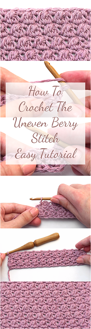 How To Crochet The Uneven Berry Stitch Easy Tutorial