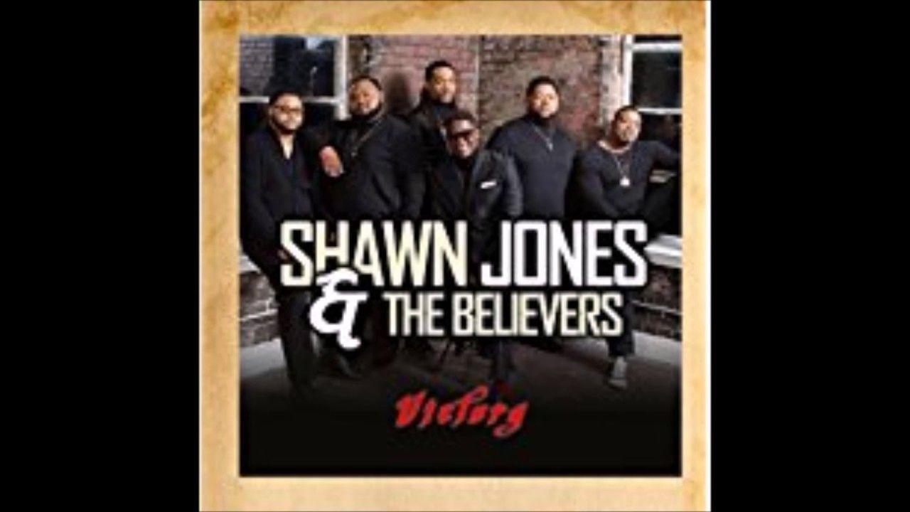 Shawn Jones The Believers Prayer Changes Things Youtube Shawn Jones Prayer Changes Things Shawn