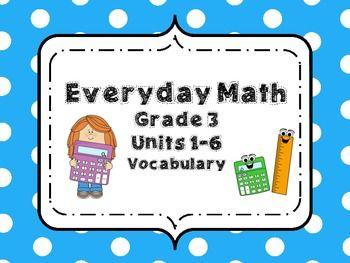 Everyday Math Third Grade Vocabulary Units 1-6