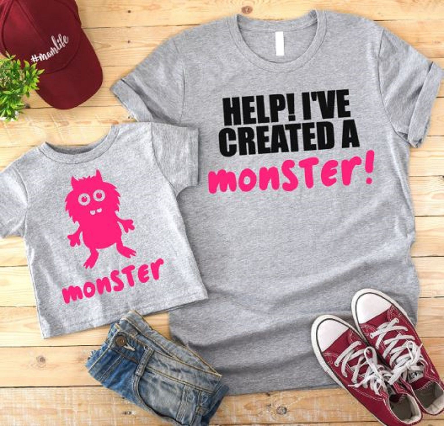 Help ive created a monster and monster shirts mommy me