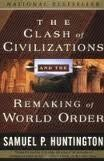 The Clash Of Civilizations And The Remaking Of World Order 1st