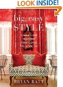 bazilbooks #7: Big, Easy Style: Creating Rooms You Love to Live In - http://books.bazilbooks.com/bazilbooks-7-big-easy-style-creating-rooms-you-love-to-live-in-2/