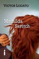 Resenha Mathilda Savitch