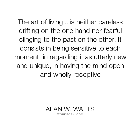 Image result for alan watts the art of living