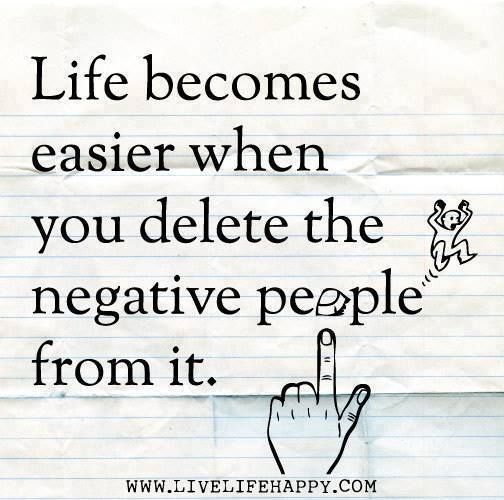 Gentil #life #easier #delete #negative #people #quote
