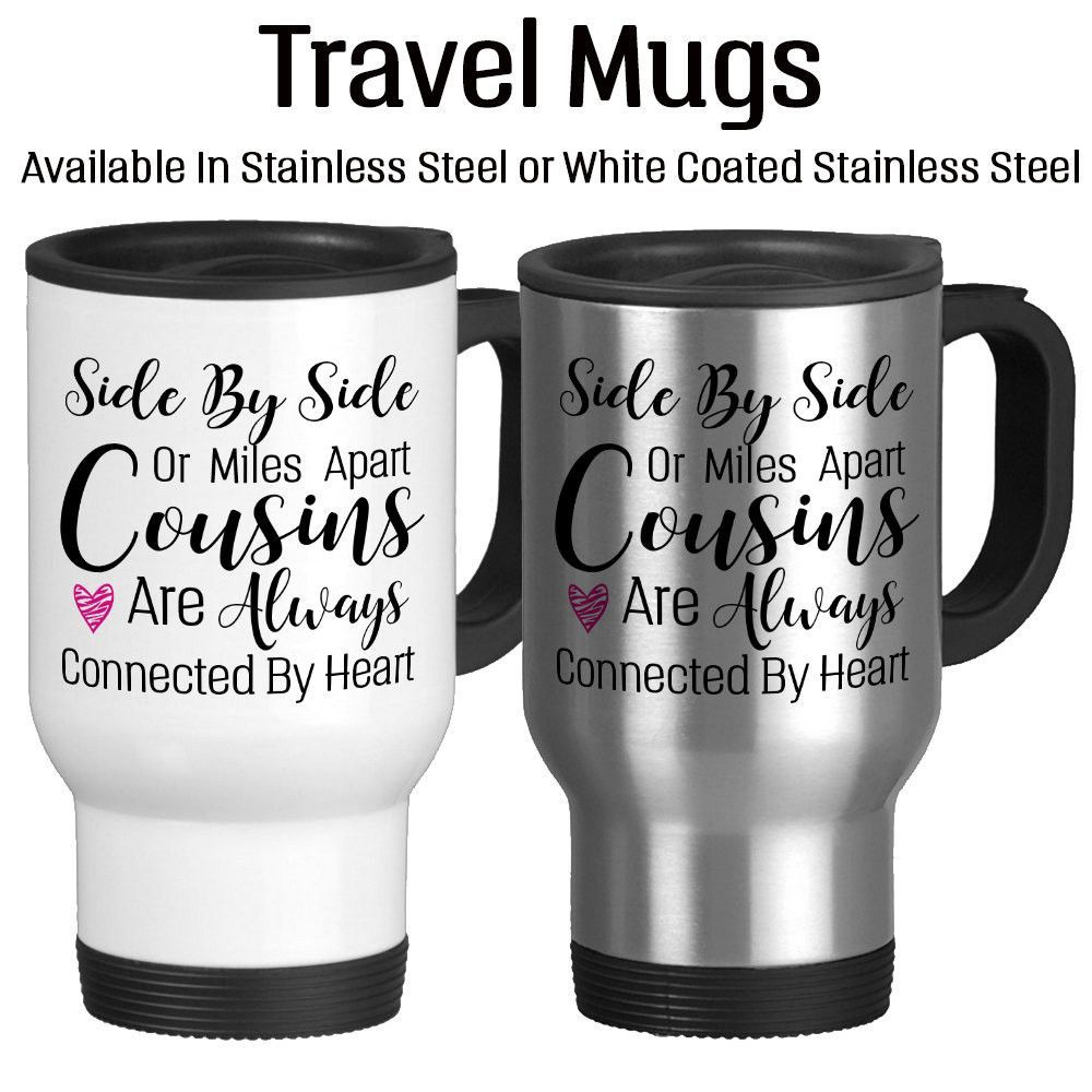 Side By Side Or Miles Apart Cousins Are Always Connected By Heart, Long Distance, Gift For Cousin, Personalized Long Distance Mug, 14oz