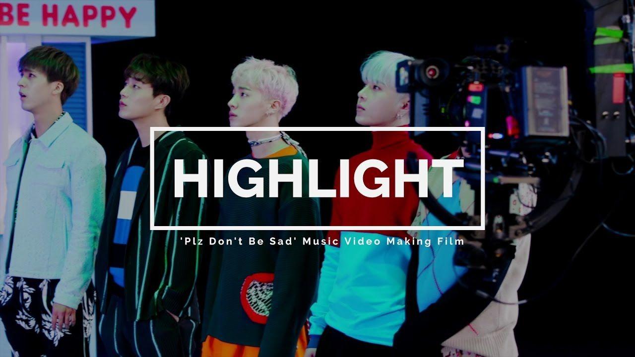 [Behind] 하이라이트(Highlight) `얼굴 찌푸리지 말아요` MV Making Film