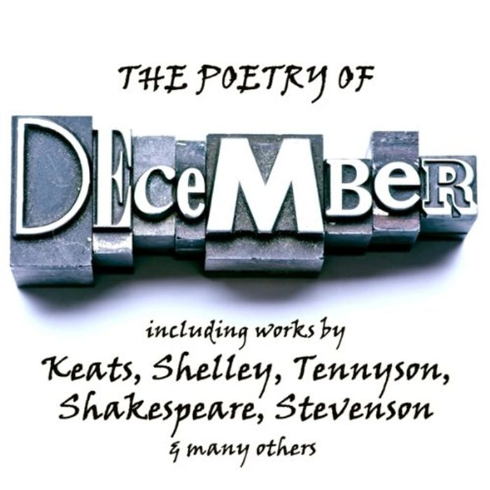 Listen to The Poetry of December A Month in Verse audiobook by John Keats The Copyright Group  December  the 12th and closing month in the Gregorian calendar Winter is up...