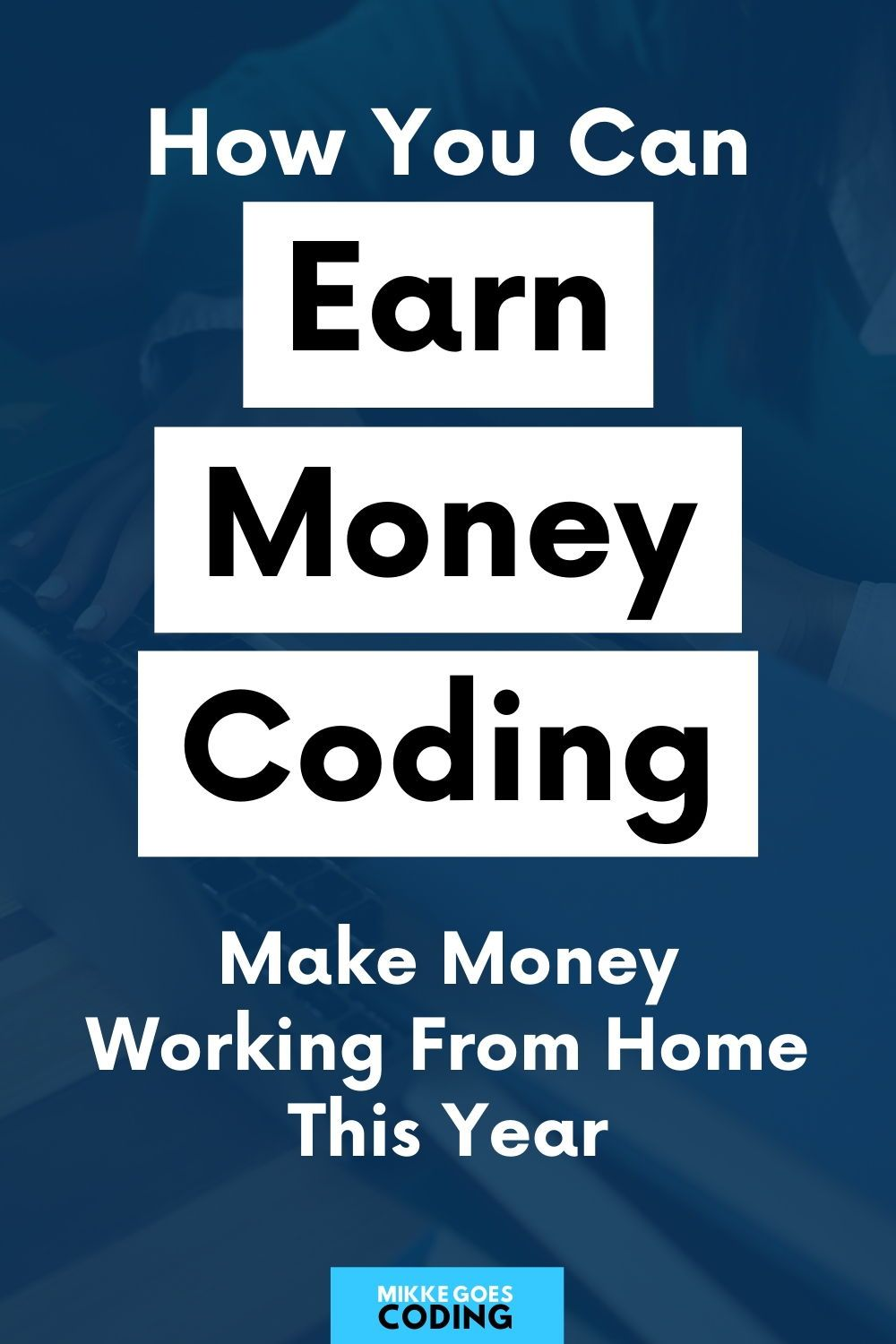 How To Make Money Programming From Home