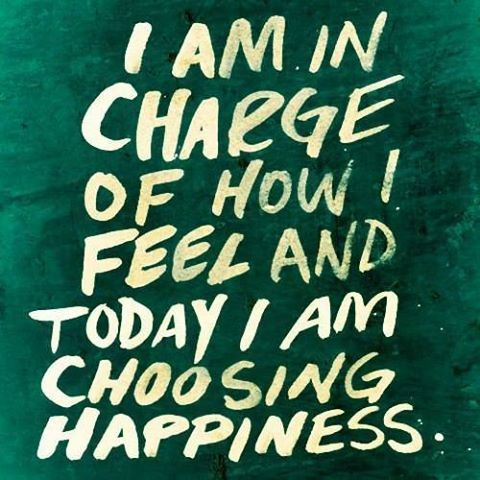 Day 1: We can choose how we feel every minute of every day. There is something comforting in that don't you think?