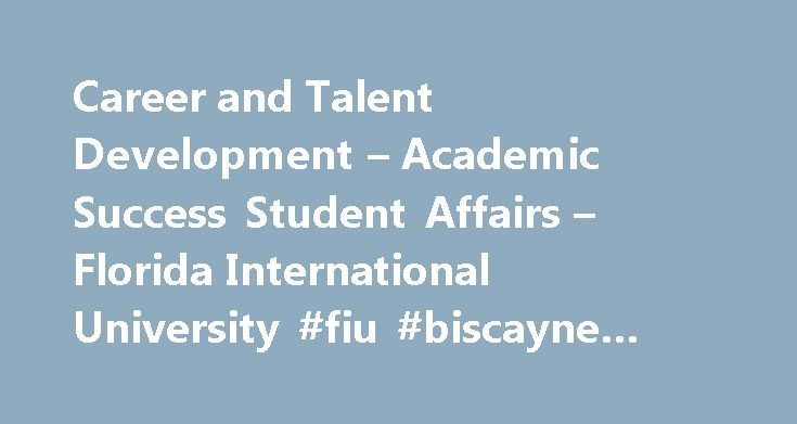 Biscayne Bay Campus Map.Career And Talent Development Academic Success Student Affairs