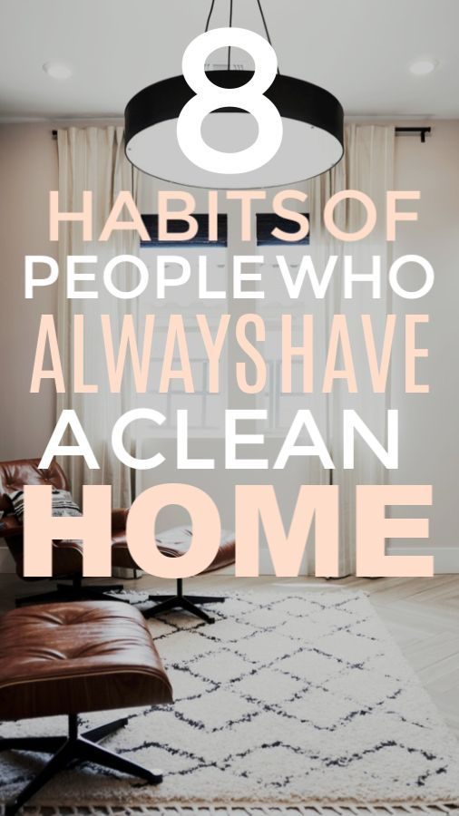 8 Habits of People Who Always Have Clean Homes is part of  - It can be hard to always stay on top of your home and keep things clean and organized  You may begin to…