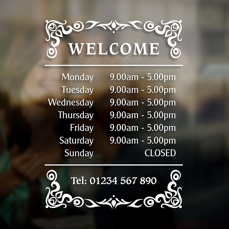 Opening hours times sign self adhesive shop window sticker decal design g