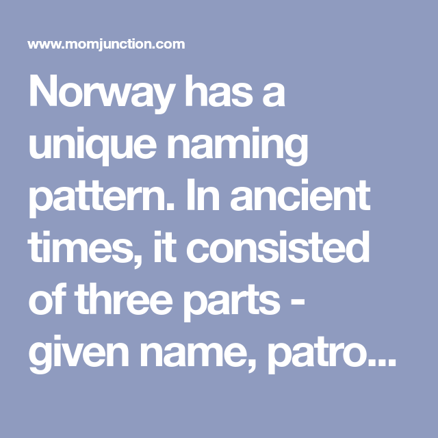 100 Popular Norwegian Last Names Or Surnames With Meanings In 2020 Norse Words In Ancient Times Norwegian Words