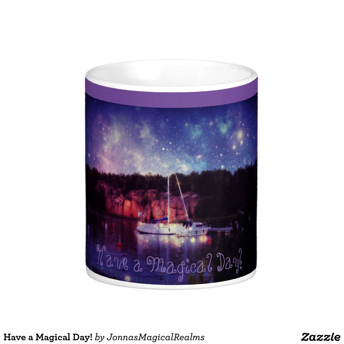 Have a Magical Day! Classic White Coffee Mug