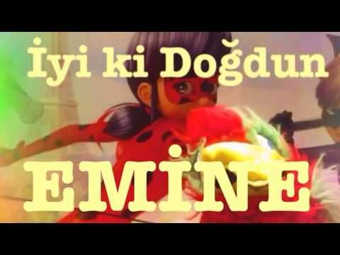 Iyi Ki Dogdun Emine Isme Ozel Dogum Gunu Sarkisi Youtube Dogum Gunu Mesajlari Komik Dogum Gunu Sarkilari