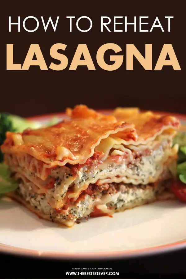 How To Reheat Lasagna Oven Or Microwave Which One Does It Best How To Reheat Lasagna Lasagna Reheating Frozen Lasagna