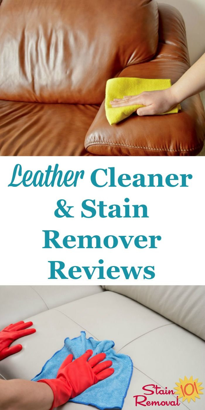 Leather Cleaners & Stain Removers Reviews | Home Cleaning and ...