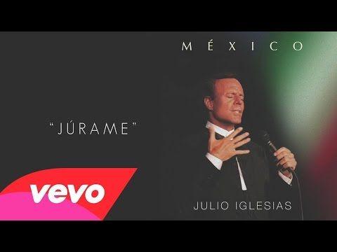 """Júrame"" Julio Iglesias Cover Audio Video Julio Iglesias' new album ""México"""