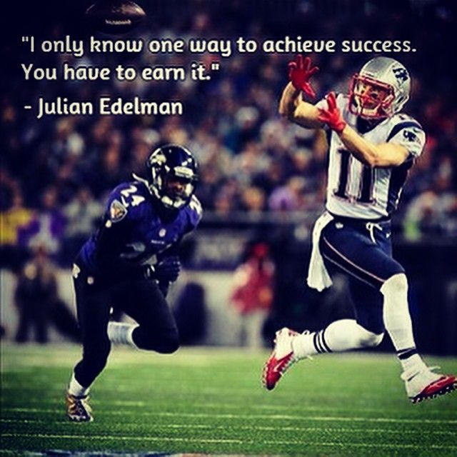 Image result for julian edelman inspirational quotes Quotes