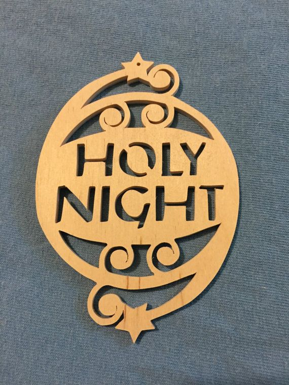 Scrollsawn handmade wood Holy Night Christmas tree ornament | Wood christmas ornaments, Holy ...