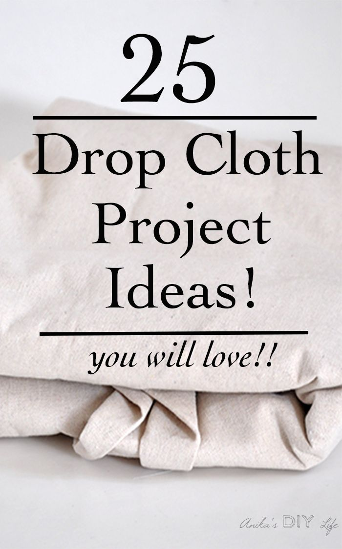 25 Amazing Drop Cloth Project Ideas With Images Drop Cloth Projects Canvas Drop Cloths Drop Cloth