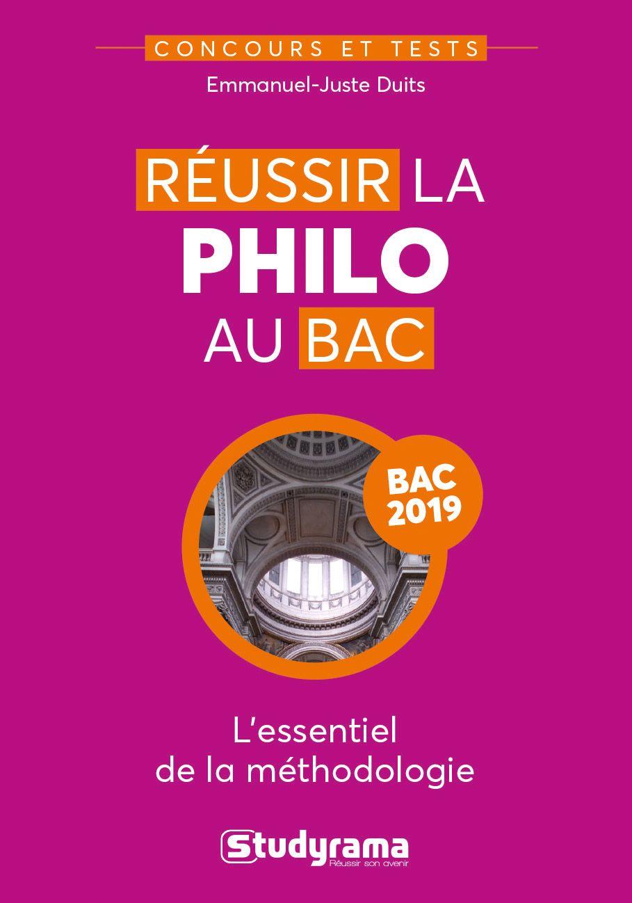 Reussir La Philo Au Bac L Essentiel De Methodologie Emmanuel Juste Duit Ean13 9782759037377 2018 Dissertation Philosophique Pdf