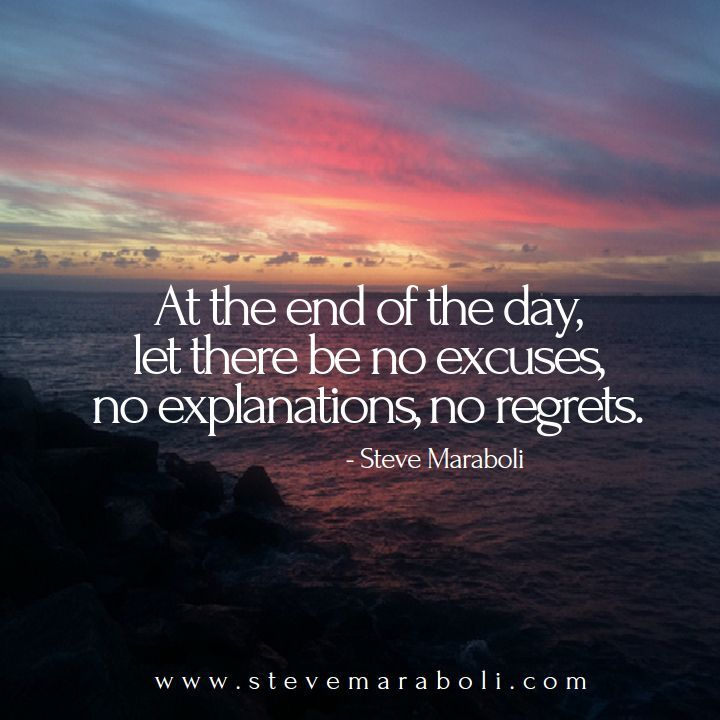 At the end of the day, let there be no... Life quotes