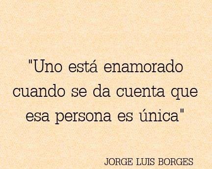 Frases Palabras Amor Vida Yo Jorge Luis Borges Pinterest Poem