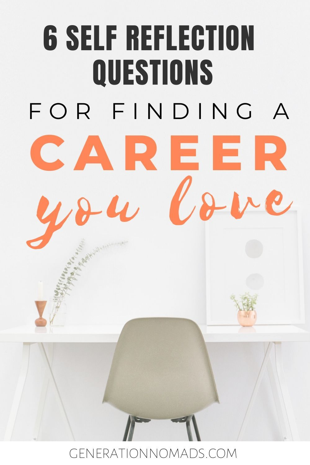 How to Choose a Career You Love 6 Questions to Ask