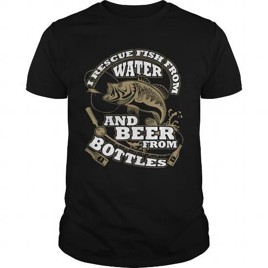 I Love I rescue fish from water and beer from bottles Shirts & Tees